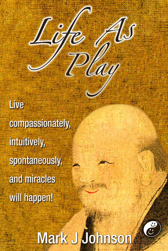 MY LIFE AS PLAY: How I Learned To Play From Extraordinary Spiritual Teachers